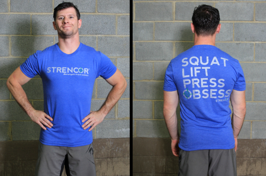 Strencor SQUAT, LIFT, PRESS, OBSESS Tee